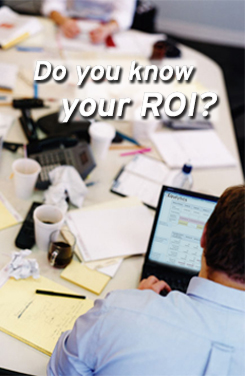 Do you know your ROI?